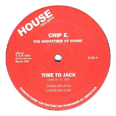 Chip E. TIME TO JACK Vinyl Record