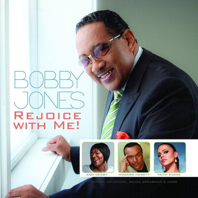 Bobby Jones REJOICE WITH ME CD