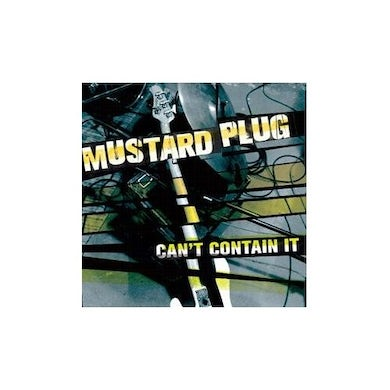 Mustard Plug CAN'T CONTAIN IT CD