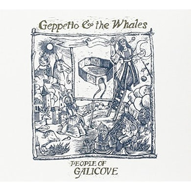 Geppetto & The Whales PEOPLE OF GALICOVE CD