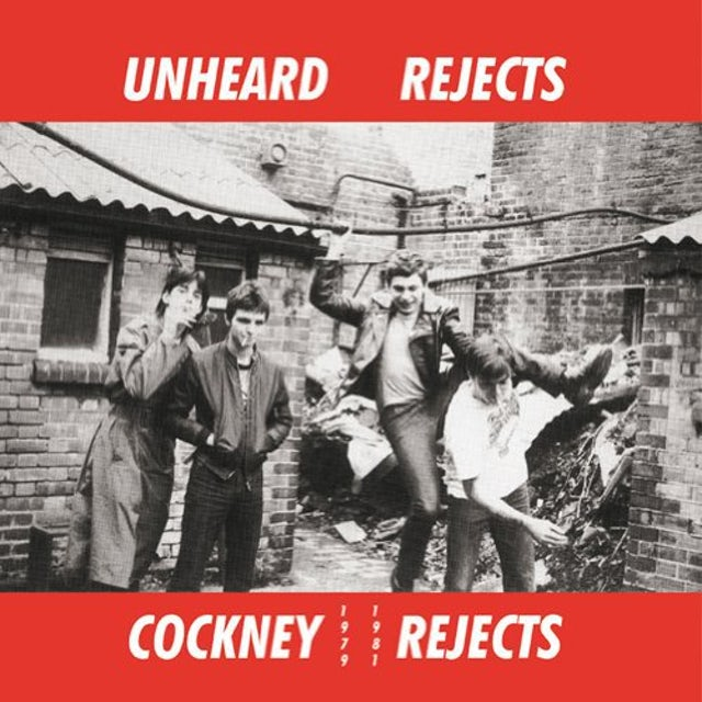 Cockney Rejects UNHEARD REJECTS 1979-1981 Vinyl Record