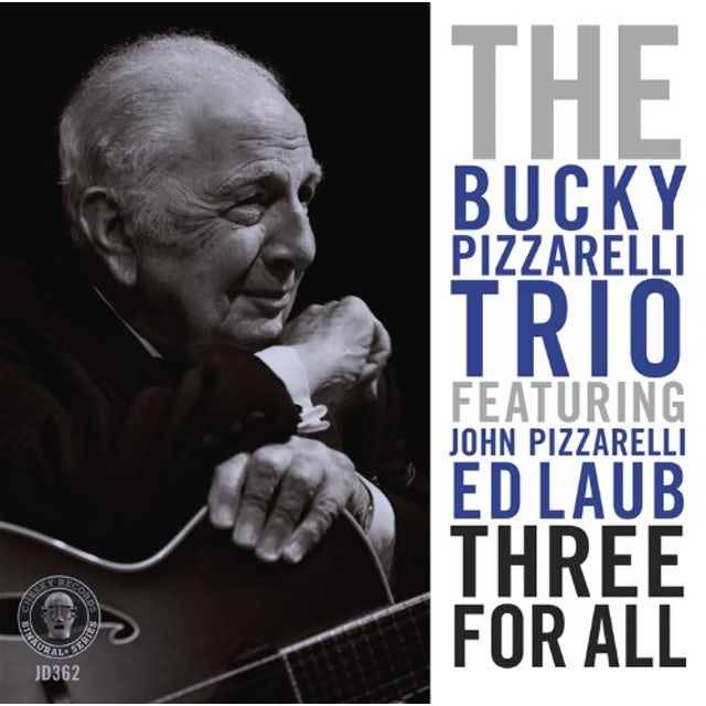 Bucky Pizzarelli THREE FOR ALL CD