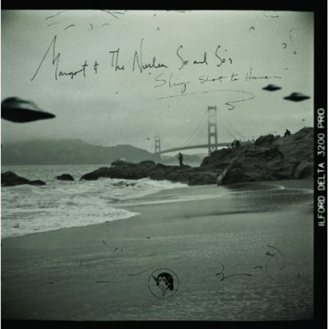 Margot & The Nuclear So & So's SLING SHOT TO HEAVEN CD