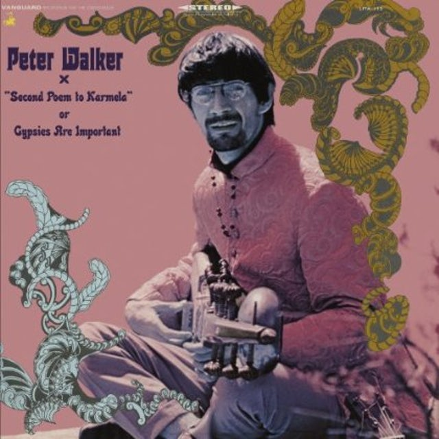 Peter Walker SECOND POEM TO KARMELA GYPSIES ARE ARE IMPORTANT Vinyl Record