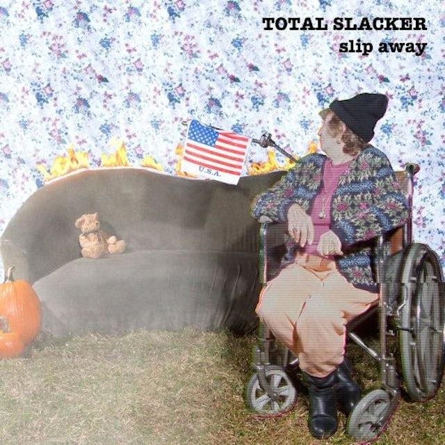 Total Slacker SLIP AWAY Vinyl Record