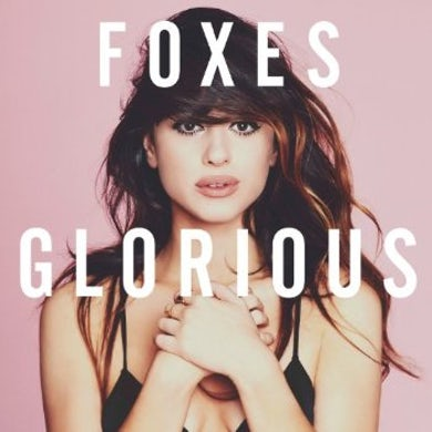 Foxes GLORIOUS: DELUXE EDITION CD