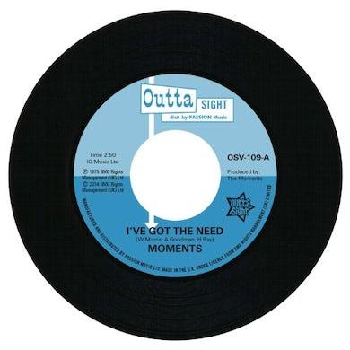 Moments I'VE GOT THE NEED/NINE TIMES Vinyl Record