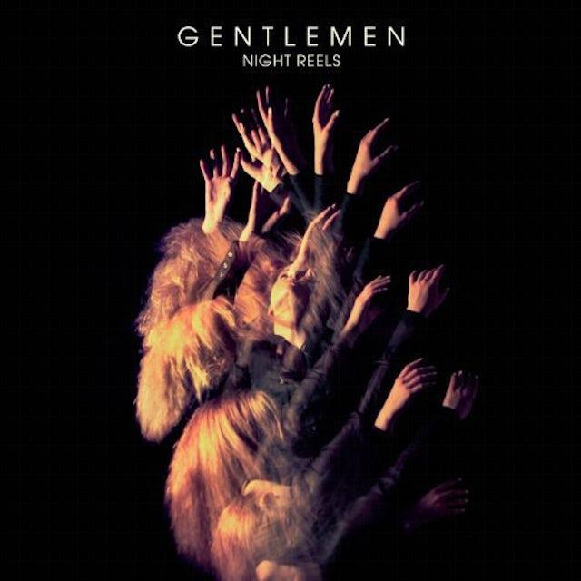 Gentlemen NIGHT REELS Vinyl Record