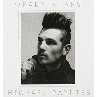 Michael Paynter WEARY STARS CD