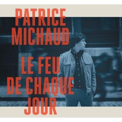Patrice Michaud LE FEU DE CHAQUE JOUR Vinyl Record