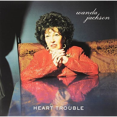 Wanda Jackson HEART TROUBLE Vinyl Record