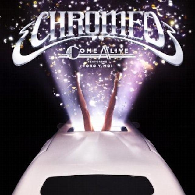 Chromeo COME ALIVE Vinyl Record