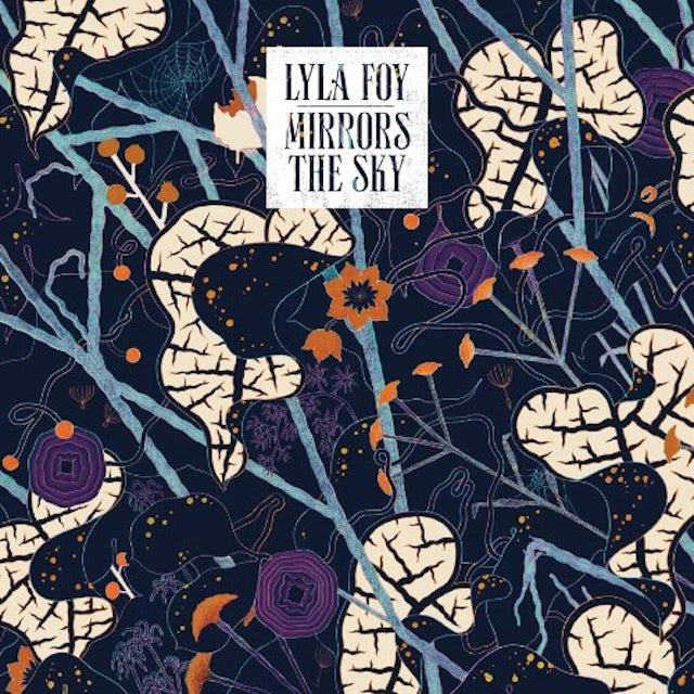 Lyla Foy MIRRORS THE SKY Vinyl Record