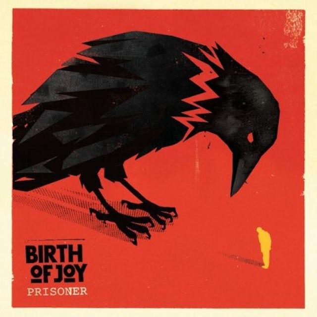 Birth Of Joy PRISONER Vinyl Record