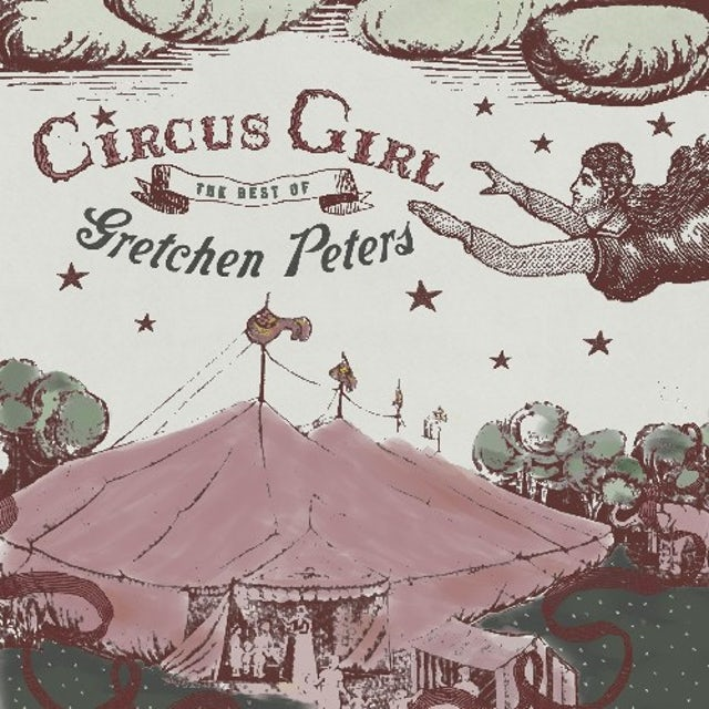 CIRCUS GIRL: THE BEST OF GRETCHEN PETERS CD