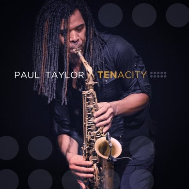Paul Taylor TENACITY CD