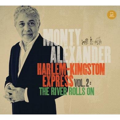 Monty Alexander HARLEM-KINGSTON EXPRESS 2: RIVER ROLLS ON CD