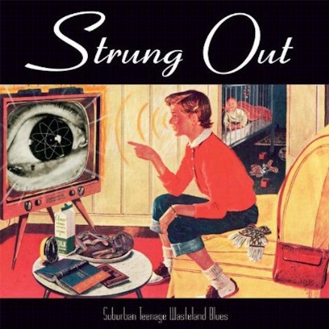 Strung Out SUBURBAN TEENAGE WASTELAND BLUES Vinyl Record