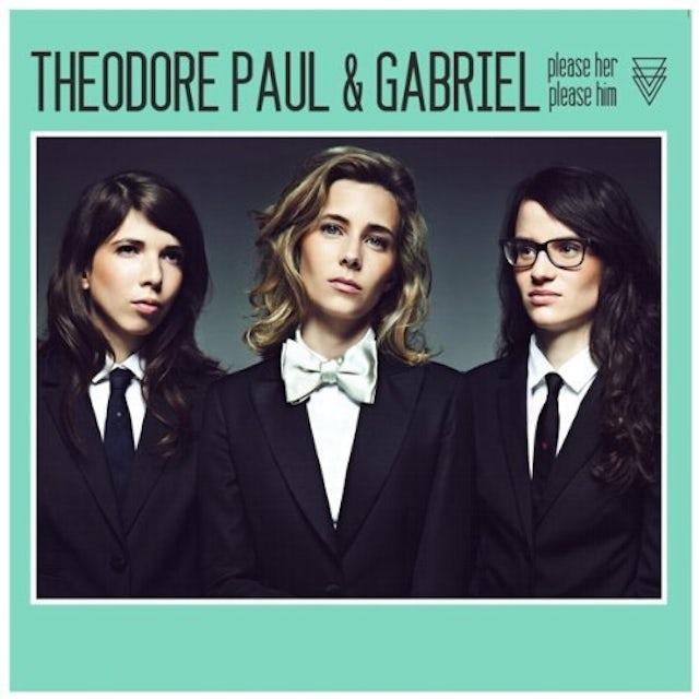 Paul Theodore & Gabriel PLEASE HER PLEASE HIM Vinyl Record