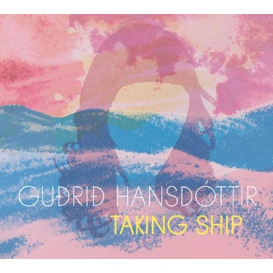 Gudrid Hansdottir TAKING SHIP CD