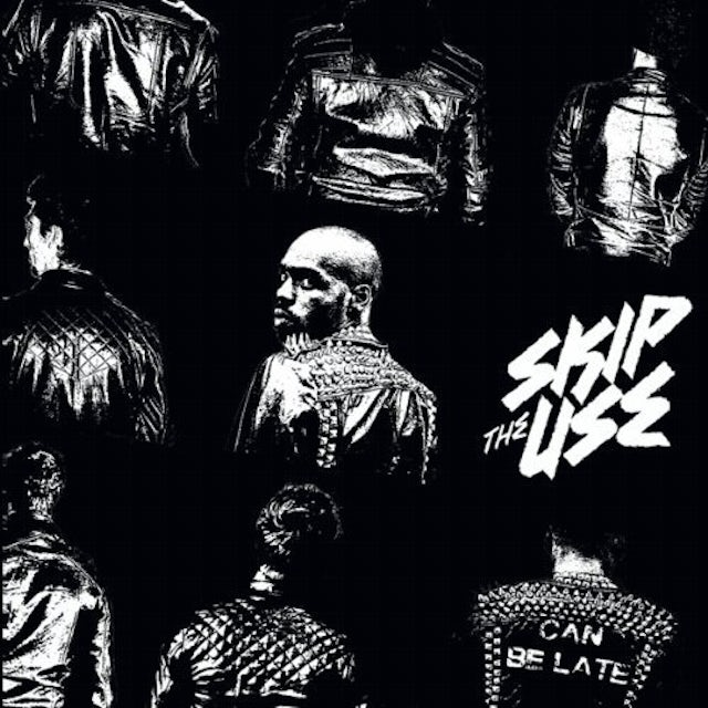 Skip The Use CAN BE LATE CD
