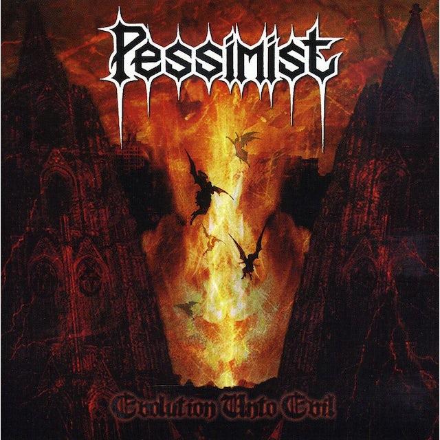 Pessimist EVOLUTION UNTO EVIL CD