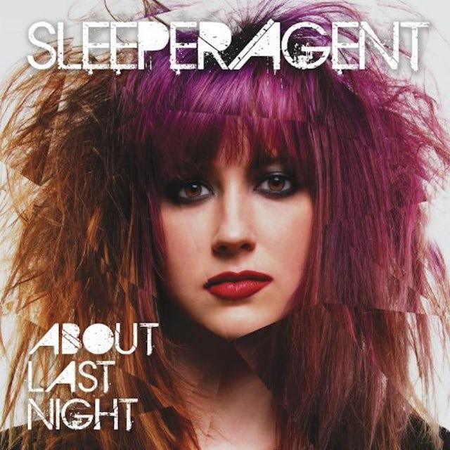 Sleeper Agent ABOUT LAST NIGHT Vinyl Record