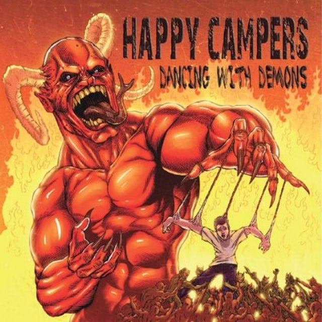 Happy Campers DANCING WITH DEMONS CD