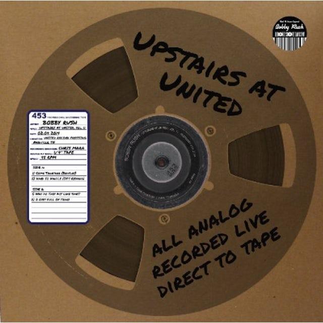 Bobby Rush UPSTAIRS AT UNITED 11 Vinyl Record