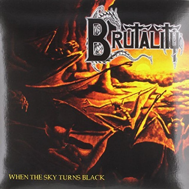 Brutality WHEN THE SKY TURNS BLACK Vinyl Record