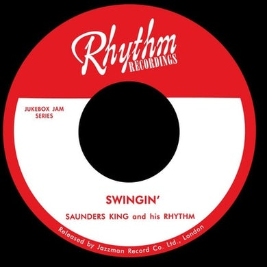 Saunders King SWINGIN'/LAZY WOMAN BLUES Vinyl Record - UK Release
