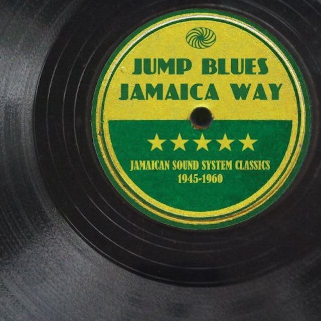 JUMP BLUES JAMAICA WAY: JAMAICAN SOUND SYSTEM CLAS