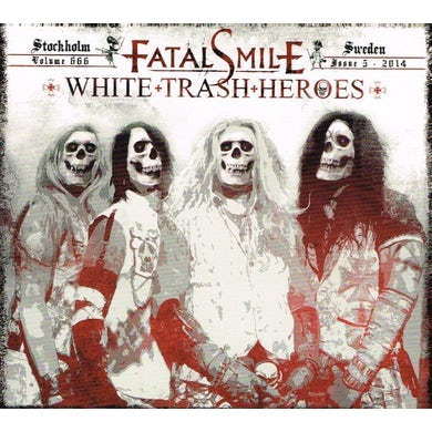 Fatal Smile WHITE TRASH HEROES CD