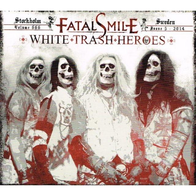 Fatal Smile WHITE TRASH HEROES CD