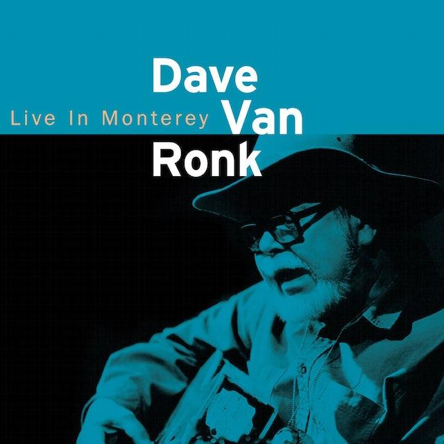 DAVE VAN RONK: LIVE IN MONTEREY 1998 CD