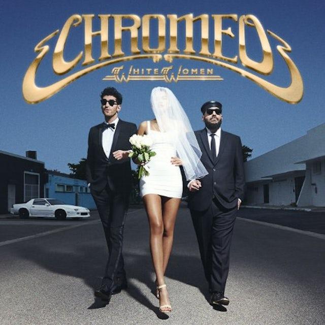 Chromeo WHITE WOMEN Vinyl Record