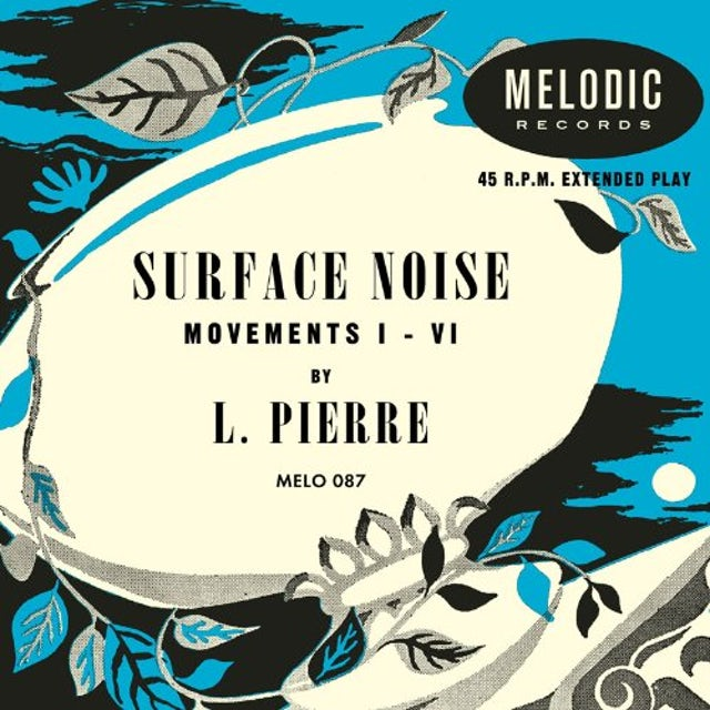 L. Pierre SURFACE NOISE Vinyl Record