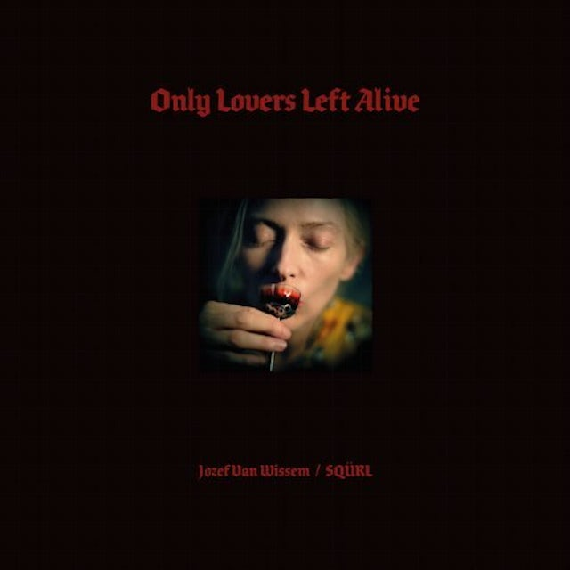 Only Lovers Left Alive / O.S.T. Vinyl Record