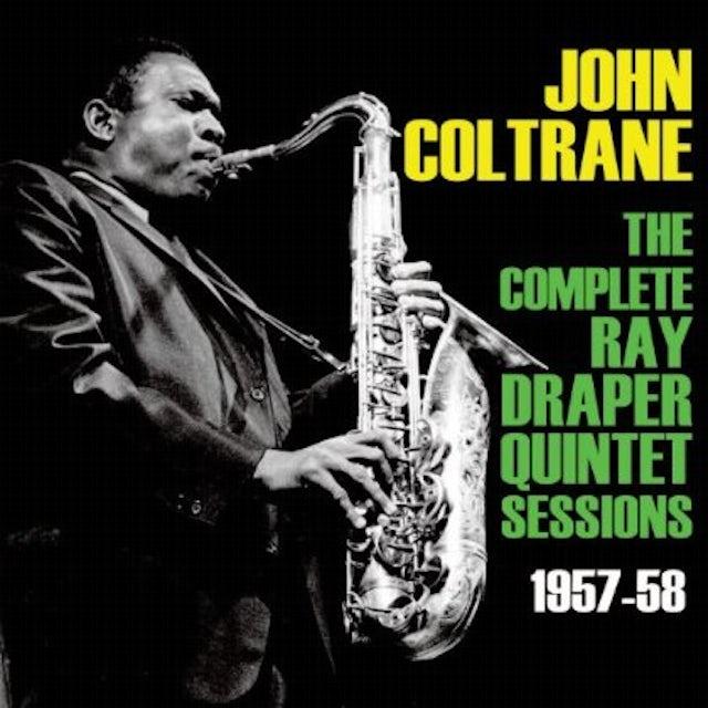 John Coltrane COMPLETE RAY DRAPPER SESSIONS CD
