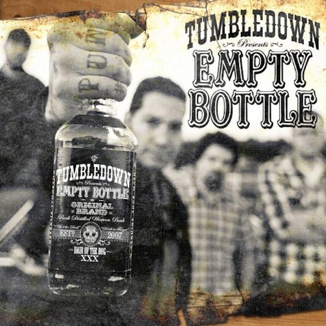 Tumbledown EMPTY BOTTLE CD