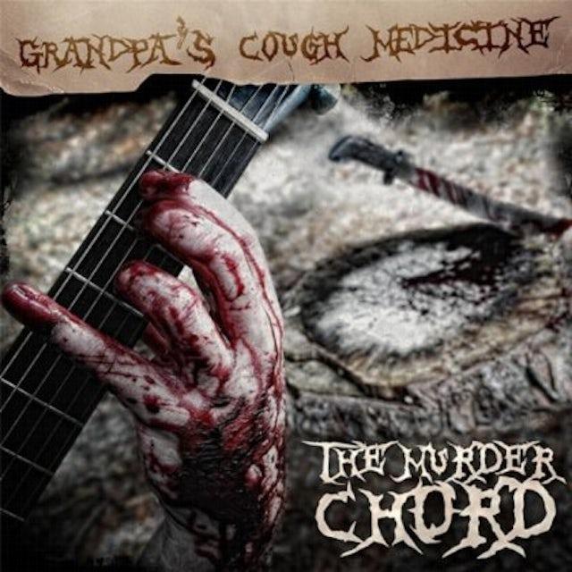 Grandpa's Cough Medicine MURDER CHORD CD