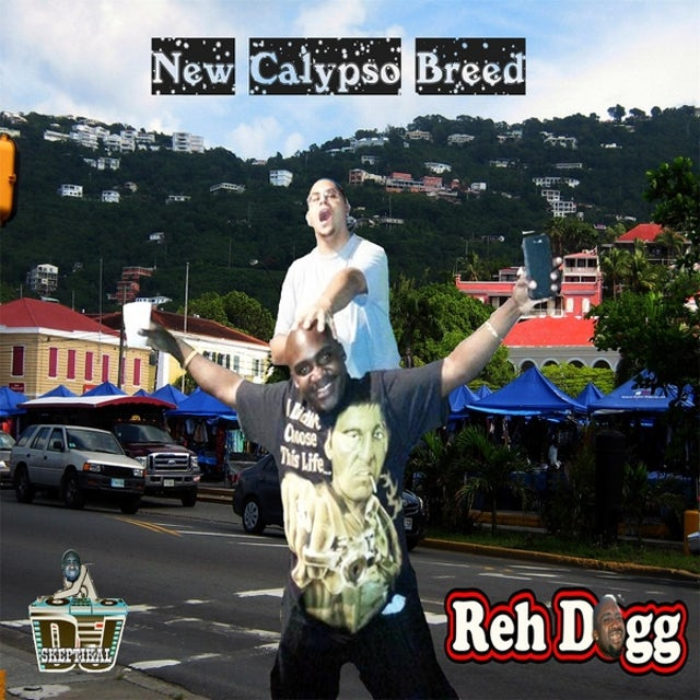 Reh Dogg NEW CALYPSO BREED CD
