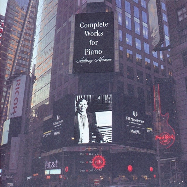 Anthony Newman COMPLETE WORKS FOR PIANO CD