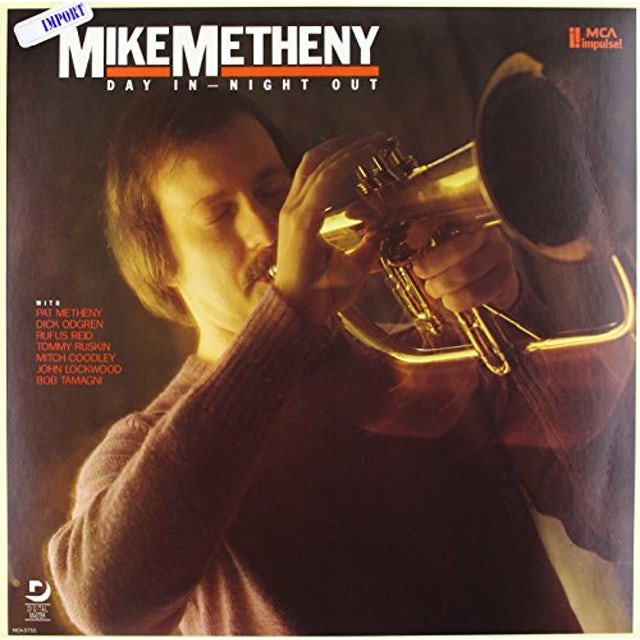 Mike Metheny DAY IN NIGHT OUT Vinyl Record