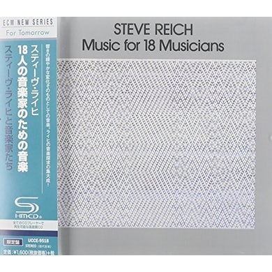Steve Reich REICH: MUSIC FOR 18 MISUCIANS CD