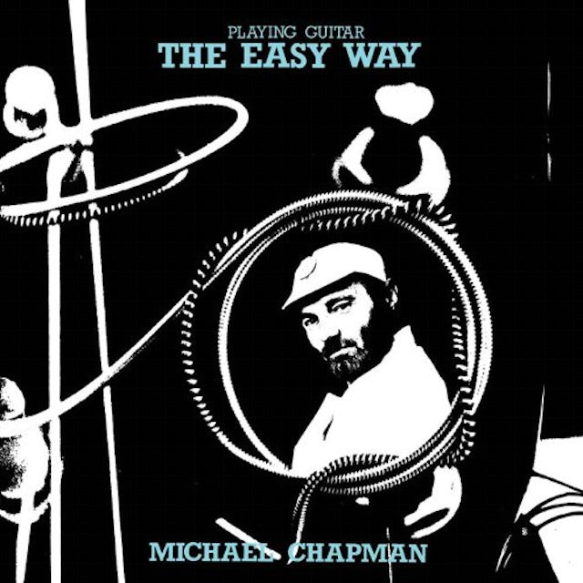 Michael Chapman PLAYING GUITAR THE EASY WAY CD