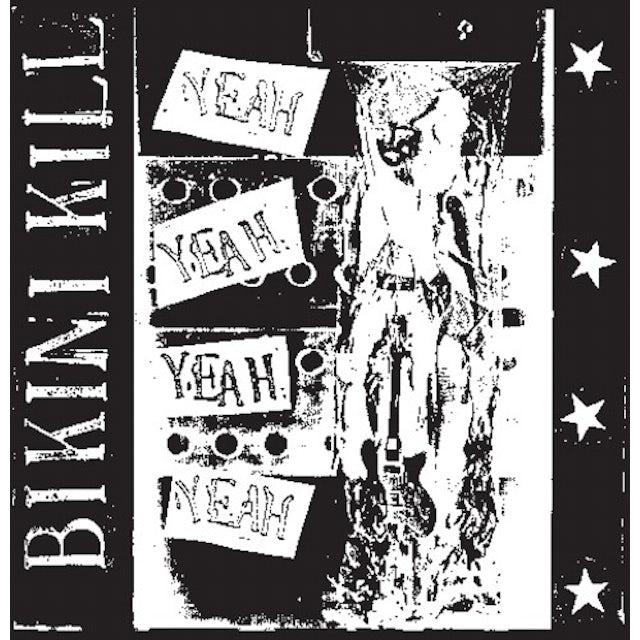 Bikini Kill YEAH YEAH YEAH YEAH Vinyl Record