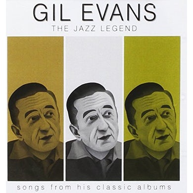 Gil Evans JAZZ LEGEND: SONGS FROM HIS CLASSIC ALBUMS CD