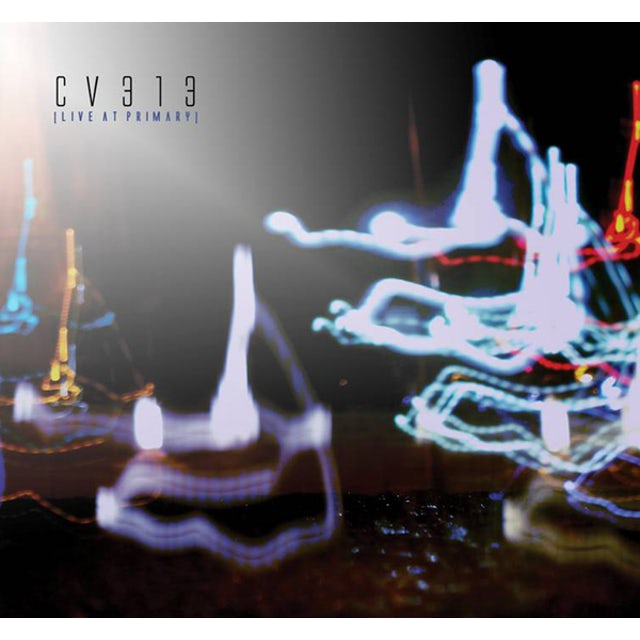 Cv313 LIVE AT PRIMARY CD