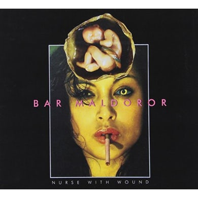 Nurse With Wound BAR MALDOROR CD